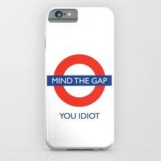 Mind The Gap Slim Case iPhone 6s