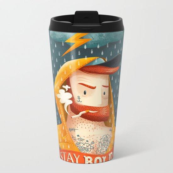 STAY BOLD Metal Travel Mug