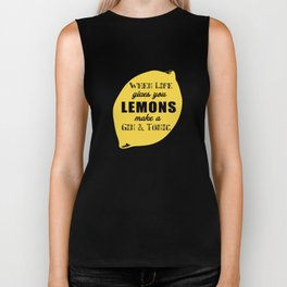 When Life Gives you Lemons Make a Gin and Tonic Biker Tank