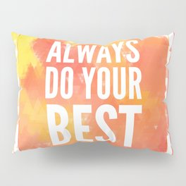Motivation inks poster. Text lettering of an inspirational saying. Grunge paint vector element set. Pillow Sham