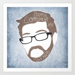 Bearded Compliments Art Print