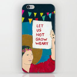 Let Us Not Grow Weary iPhone Skin