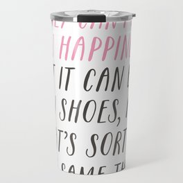 Money Can't Buy You Happiness Travel Mug