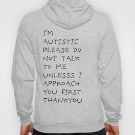 Autistic approach #2 Hoody