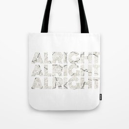 Vintage Retro 70's Alright Gift - Classic Movie Quote Tote Bag