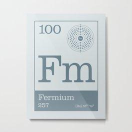 Periodic Elements - 100 Fermium (Fm) Metal Print