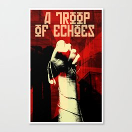 a troop of echoes poster Canvas Print