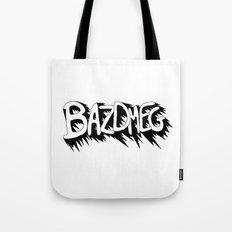 Bazdmeg Tote Bag