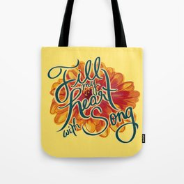 Fill my Heart with Song Tote Bag