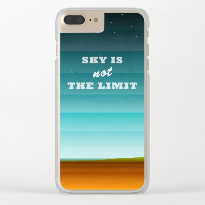 Sky is not the limit Clear iPhone Case