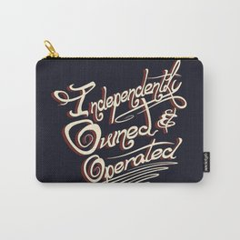 Independently Owned & Operated Carry-All Pouch