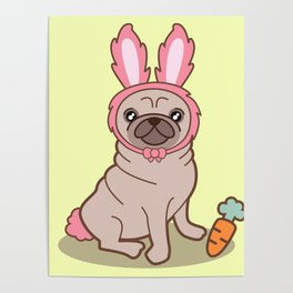 Pug dog in a rabbit costume Poster