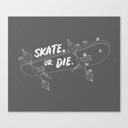 Skate Or Die Drawing Canvas Print