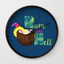 Rum Like Hell Wall Clock