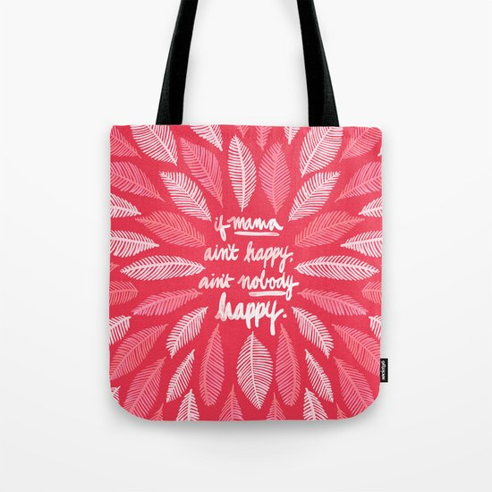 If Mama Ain't Happy – Pink Tote Bag