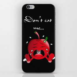 Don't Eat Me.... iPhone Skin