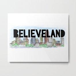 Believeland Cleveland Ohio Metal Print