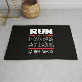 Run To The Dark Side, We Have Cookies Rug