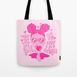 Too Glam to Give a Damn Tote Bag