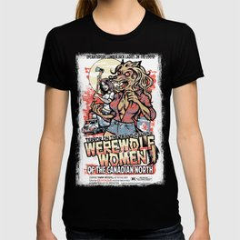 Werewolf Women of the Canadian North T-shirt