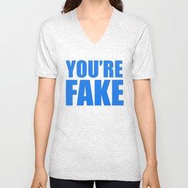 YOU'RE FAKE BLUE Unisex V-Neck