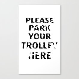 'Trolley parking' typography Canvas Print