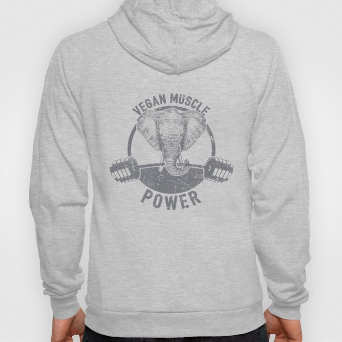 Vegan Muscle Power Elephant - Funny Veganism Quote Gift Hoody