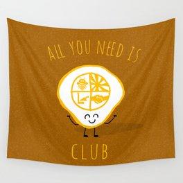 All u need is Adventure Club Wall Tapestry