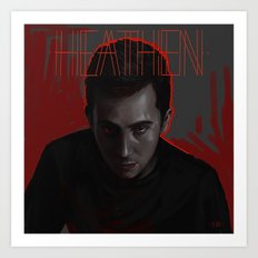 Heathens Art Print
