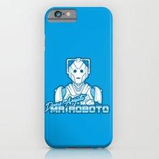 Domo Arigato Mr. Cyberman iPhone 6s Slim Case
