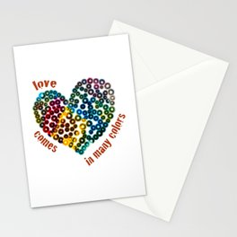 Love Comes In Many Colors Stationery Cards