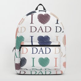 I love Dad Backpack