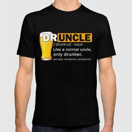 Druncle Funny uncle drinking shirts T-shirt