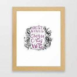 The Best Wine (color) Framed Art Print