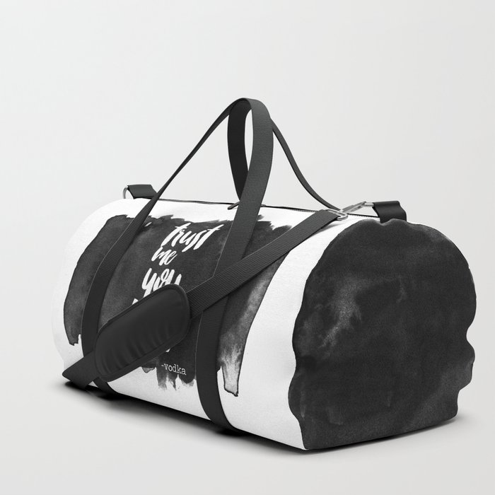 Trust Me You Can Dance Duffle Bag