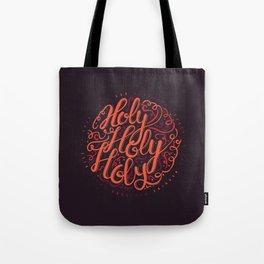 Holy, Holy, Holy Tote Bag