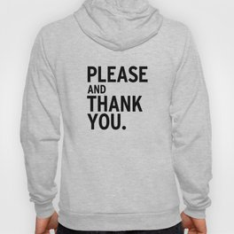 Please & Thank You (Ron Swanson) Hoody
