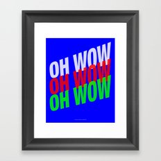 OH WOW #3 Framed Art Print