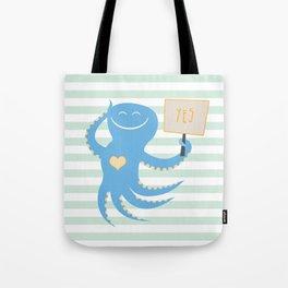 Squid of Yes Tote Bag