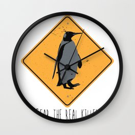 Fear the Real Killers - Penguin Wall Clock