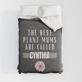 The Best Plant Mums Are Called Cynthia Comforters