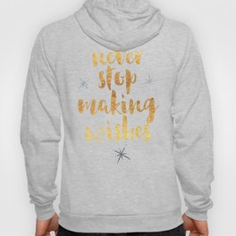 Making Wishes Quote Hoody