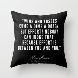 35   | Ray Lewis Quotes 190511 Throw Pillow