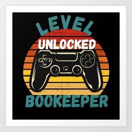 Level Unlocked Bookkeeper Art Print