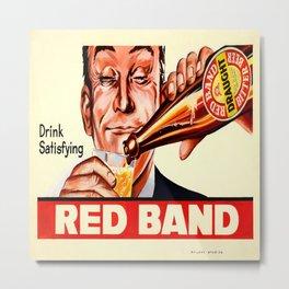 Vintage poster - Red Band Beer Metal Print