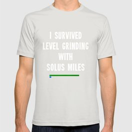 I survived level grinding - Second Age of Retha book series T-shirt