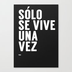 YOLO in Spanish Canvas Print