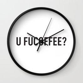 U FUCOFFEE Wall Clock