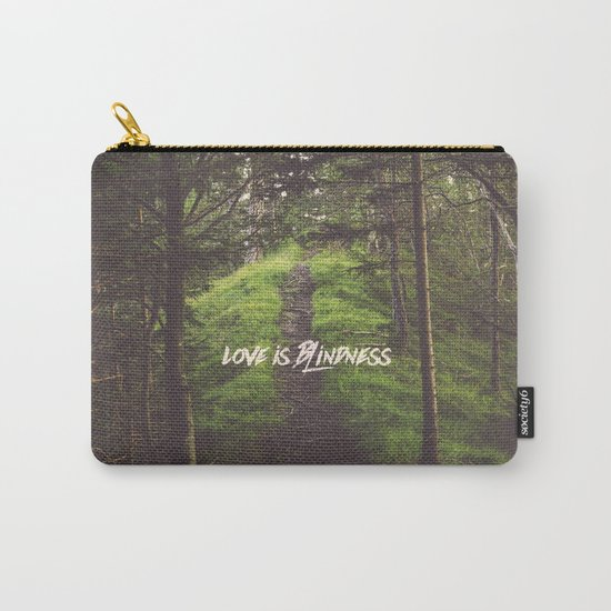love is blindness Carry-All Pouch