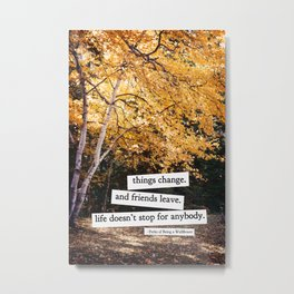 perks of being a wallflower - life doesn't stop for anybody Metal Print